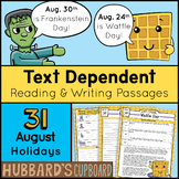 31 August Daily Reading Passages & Writing Prompts  – Text Dependent