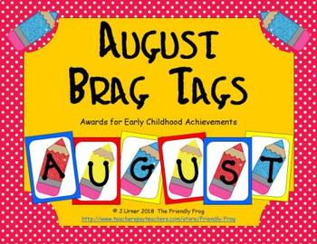 August Brag Tags