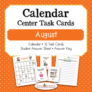 August Calendar Center Task Cards - Calendar Activity