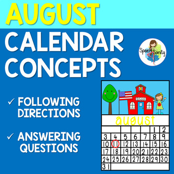 August Calendar Concepts:  Following Directions & Answering Wh-Questions