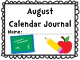 August Calendar Journal (Integrates math and literacy skills!)