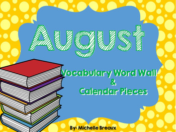 August Calendar Pieces & Word Wall--Summer, Sports, Back to School