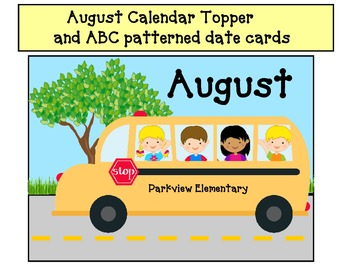 August Calendar Topper with Patterned date cards