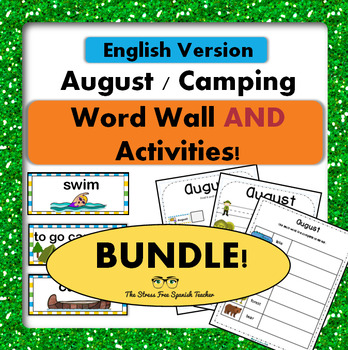 August / Camping Word Wall Cards AND Activities! English version