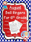 August Bell Ringers for 6th Grade
