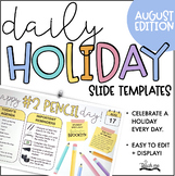 August Daily Holiday Slides