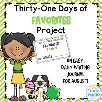 August Daily Journal: 31 Days of Favorites: Print, Cut, Go!