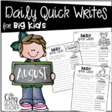 August Daily Quick Writing Prompts for BIG KIDS
