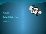 August Daily Skills Review Week 1