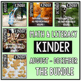 August - December BUNDLE Kindergarten Math and Literacy NO PREP