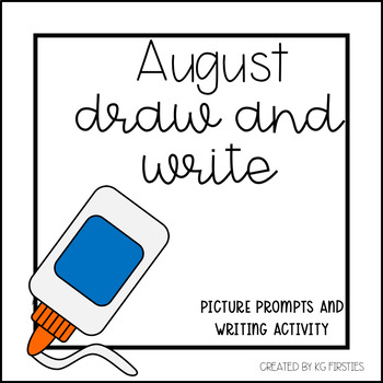August Draw and Write