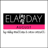 August ELA In A Day