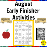 August Early Finisher Activities