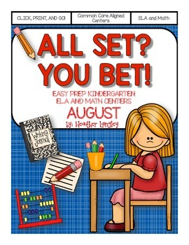 Easy Prep Centers AUGUST: All Set? You Bet!