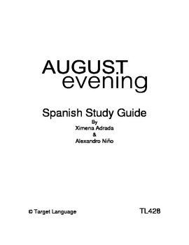 August Evening-Spanish Study Guide