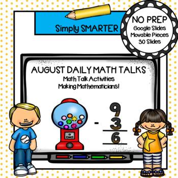 August First Grade Digital Daily Math Talks For GOOGLE SLIDES