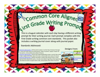 August First Grade Writing Prompts and Journal Pages (Common Core Aligned)
