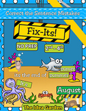 August Fix-Its - Correct the Sentences NO PREP (2nd-4th)