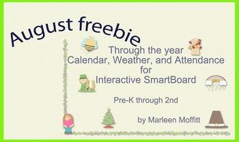 August Freebie- Through the Year Calendar Weather Attendance SmartBoard