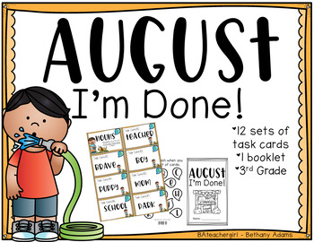 August I'm Done ~*Third Grade*~