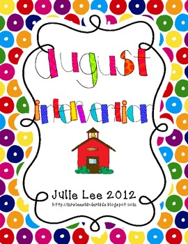 August Intervention and Small Groups Activities
