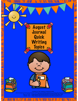 August Journal Quick Writes