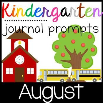 Kindergarten Writing Journal Prompts with Student Rubrics- August