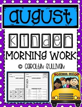 August Kindergarten Literacy Morning Work