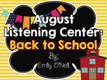 August Listening Center - Back to School