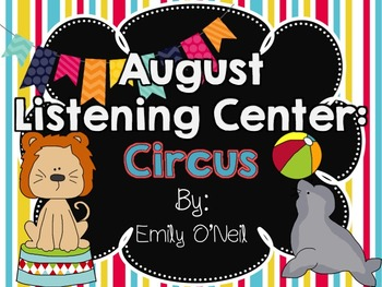 August Listening Center - Circus