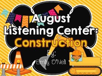 August Listening Center - Construction