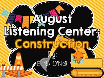 August Listening Center - Construction