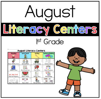 August Literacy Centers First Grade Edition