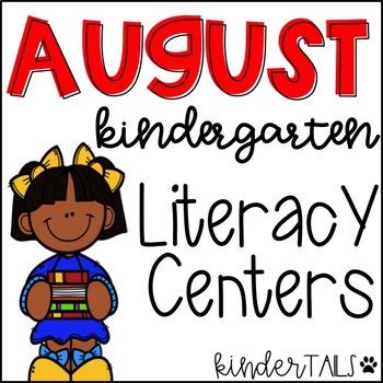 August Literacy Centers for Kindergarten