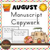 August Copywork - Manuscript Handwriting Practice