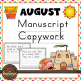 August Manuscript Copywork Handwriting Practice