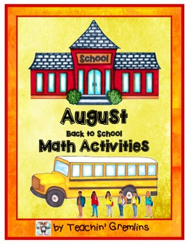 August Math Centers - Back to School Theme