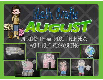 August Math Crafts Adding Three-Digit Numbers without Regrouping