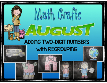 August Math Crafts Adding Two-Digit Numbers with Regrouping