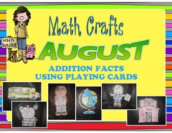 August Math Crafts Addition Facts Using Playing Cards