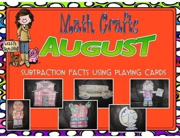 August Math Crafts Subtraction Facts Using Playing Cards
