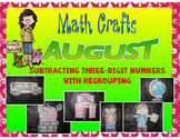 August Math Crafts Three-Digit Subtraction with Regrouping