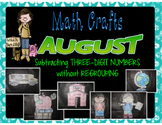 August Math Crafts Three-Digit Subtraction without Regrouping