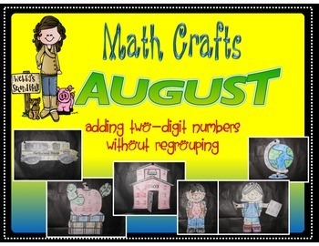 August Math Crafts Two-Digit Addition without Regrouping