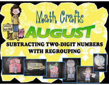 August Math Crafts Two-Digit Subtraction with Regrouping