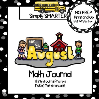 August Math Journal:  NO PREP Journal Prompts