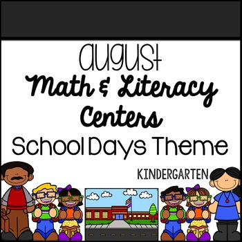 August Math and Literacy Centers