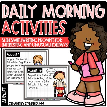 August Morning Activities