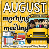 August Morning Meeting and Calendar First Grade
