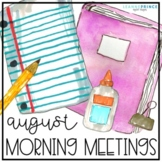 August Morning Meetings